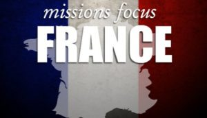 Missionary Focus: FRANCE